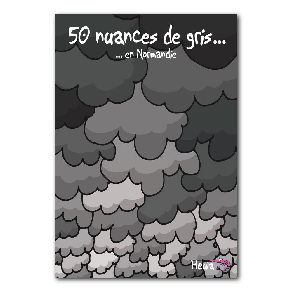 Heula 50 nuances de gris carte postale - Nuances de gris ...